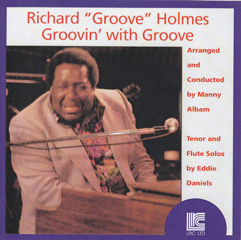 "Holmes, Richard ""Groove"" – Groovin' with Groove – New CD"