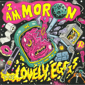 Lovely Eggs, The – I Am a Moron [IMPORT] – New LP