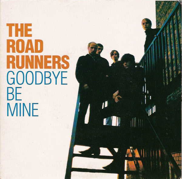 The Roadrunners ‎– Goodbye / Be Mine- Used 7""