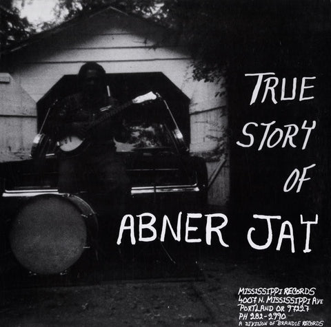Jay, Abner - The True Story of Abner Jay - New LP