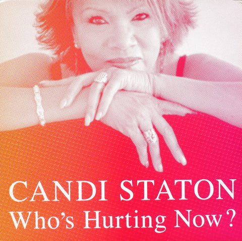 Staton, Candy – Who's Hurting Now – New LP