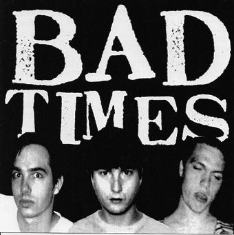 Bad Times - Streets of Iron - New LP