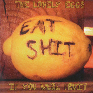 Lovely Eggs, The – If You Were Fruit [IMPORT WATERMELON PINK/GREEN VINYL] – New LP