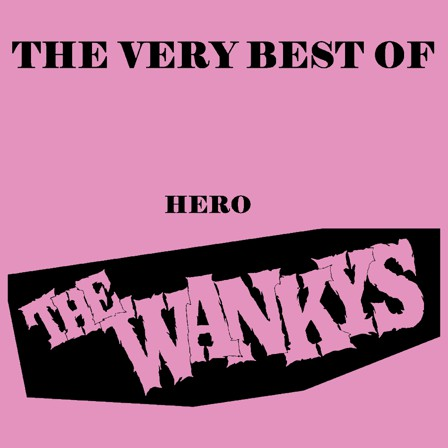Wankys, The ‎– The Very Best Of Hero - LP - Used