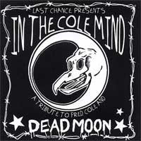 Various Artists - In the Cole Mind: A Tribute to Fred Cole & Dead Moon - New CD