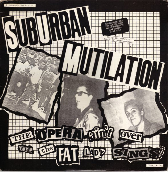 Suburban Mutilation ‎– The Opera Ain't Over Til The Fat Lady Sings! - LP - Used