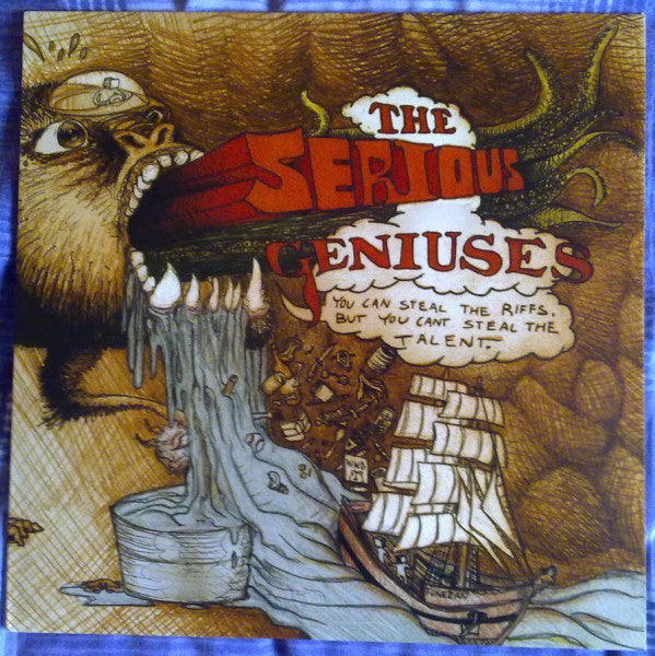 Serious Geniuses, The ‎– You Can Steal The Riffs, But You Cant Steal The Talent  [Color Vinyl]- Used LP
