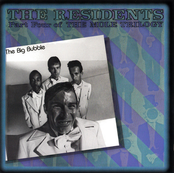 The Residents ‎– The Big Bubble (Part Four Of The Mole Trilogy) - New CD