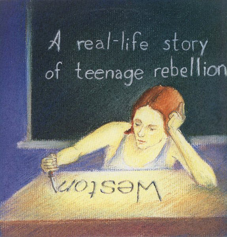 Weston – A Real Life Story of Teenage Rebellion – Used LP