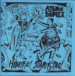 "Theee Bat vs. Atomic Suplex ‎– Horrific! Scarifying! - 7"" - Used"