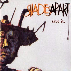 Shades Apart ‎– Save It. - LP - Used
