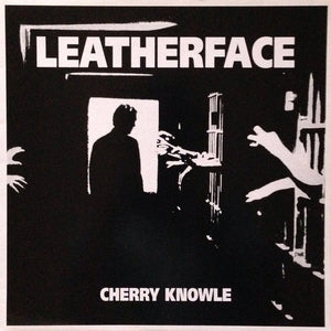 Leatherface – Cherry Knowle - Used LP