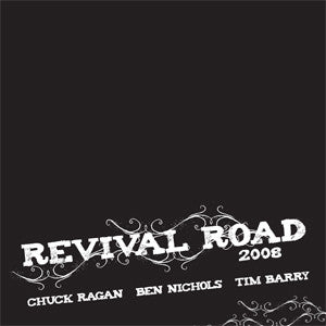 Chuck Ragan / Ben Nichols / Tim Barry ‎– Revival Road 2008 - LP - Used