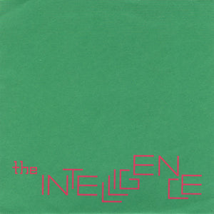 "Intelligence, The ‎– Girlfriends & Boyfriends - 7"" - Used"