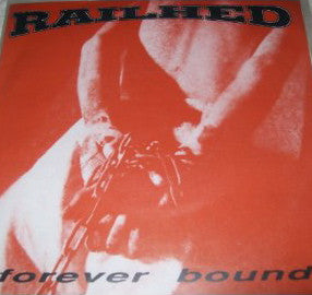 Railhed ‎– Forever Bound - Used 7""