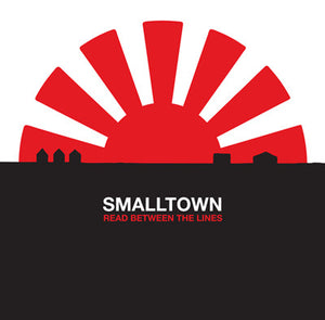 Smalltown ‎– Read Between The Lines [RED VINYL]  - Used 10""