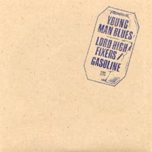 "Lord High Fixers / Gasoline ‎– Young Man Blues - 7"" - Used"