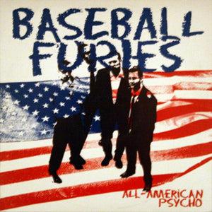 "Baseball Furies ‎– All-American Psycho - 10"" - Used"