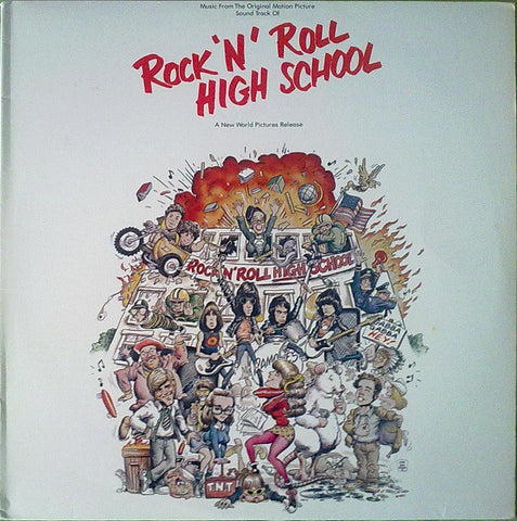 Various Artist Featuring Ramones ‎– Rock 'N' Roll High School (Music From The Original Motion Picture Soundtrack) – Used LP