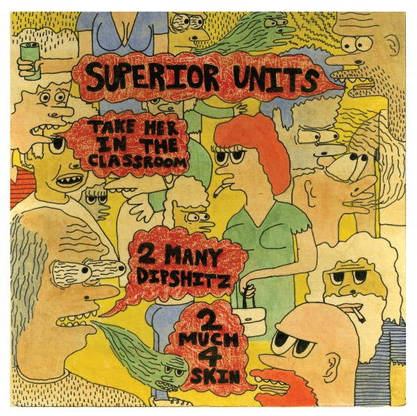 "Superior Units ‎– Take Her In The Classroom - 7"" - Used"