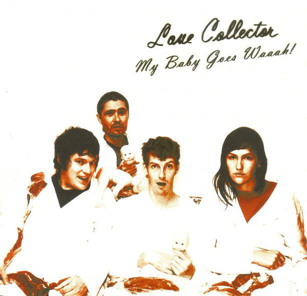 "Love Collector ‎– My Baby Goes Waaah! - 7"" - Used"