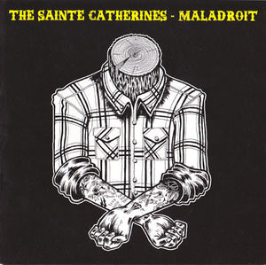 The Sainte Catherines / Maladroit ‎– Split Acoustique – Used 7""