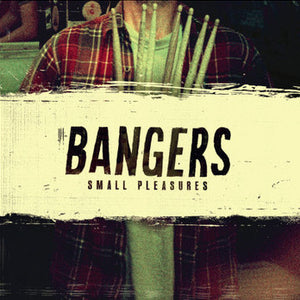 Bangers ‎– Small Pleasures- LP - Used
