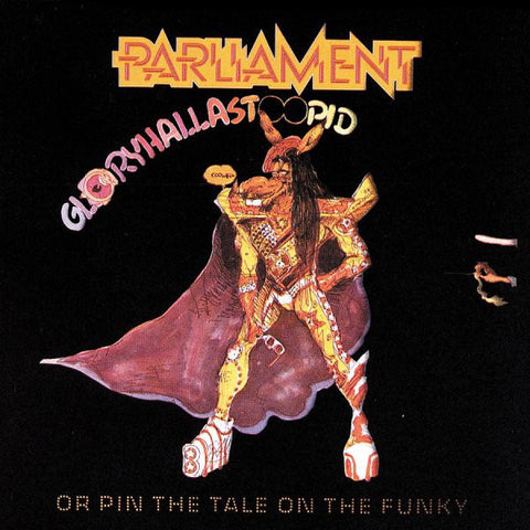 Parliament – Gloryhallastoopid (Pin the Tail on the Funky) - New LP