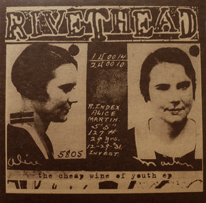 Rivethead ‎– The Cheap Wine Of Youth EP – Used LP