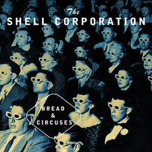Shell Corporation, The - Bread and Circuses - 7""
