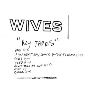 Wives - Roy Tapes - LP - Used
