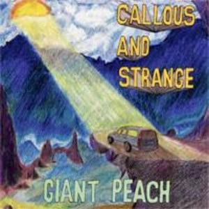 "Giant Peach ‎– Callous & Strange - Split - 7"" - Used"