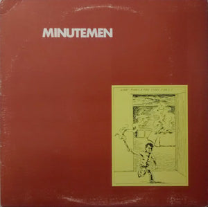Minutemen - What Makes a Man Start Fires? - Used LP