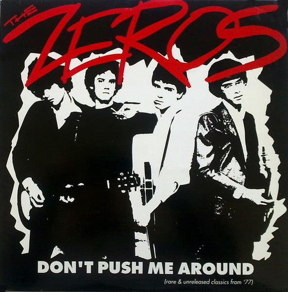 Zeros, The - Don't Push Me Around [STARBURST VINYL] – New LP