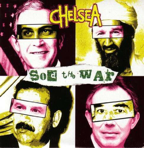 Chelsea - Sod The War - 7""