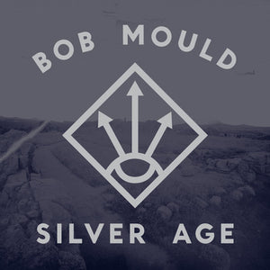 Mould, Bob ‎– Silver Age – New LP