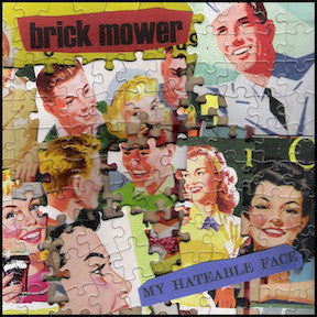 Brick Mower ‎– My Hateable Face - LP - Used