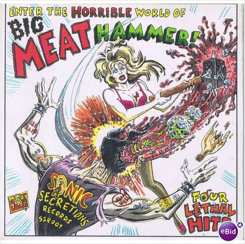 Big Meat Hammer ‎– Four Lethal Hits – Used 7""
