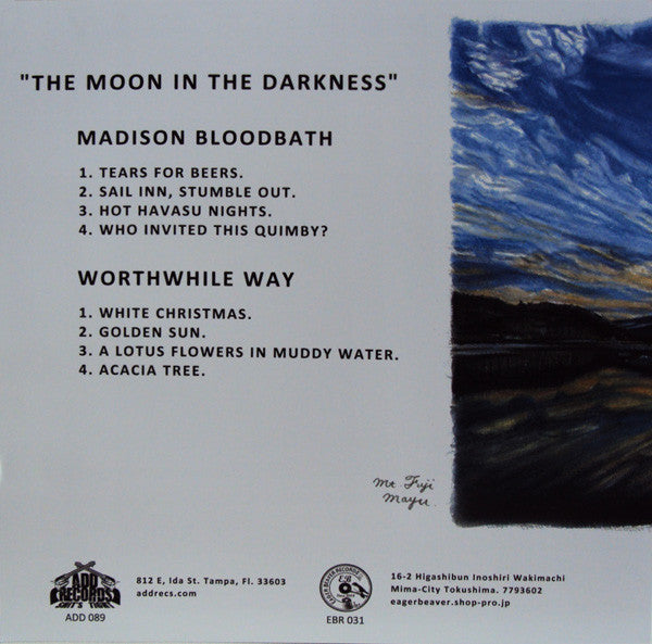 Worthwhile Way / Madison Bloodbath ‎– The Moon In The Darkness - Used 10""