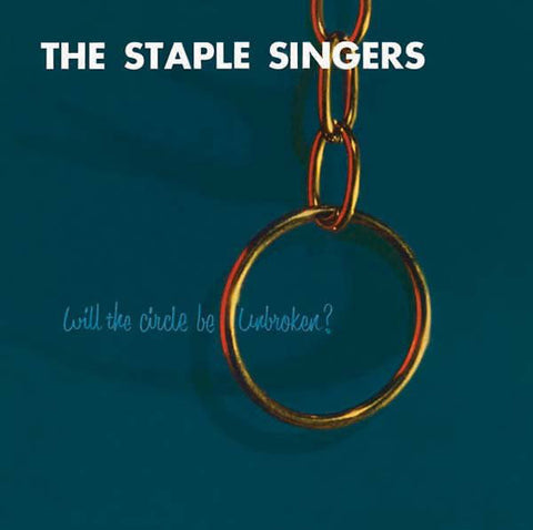 Staple Singers, The  - Will the Circle Be Unbroken [Import] – New LP
