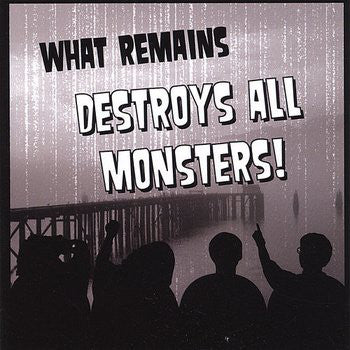 What Remains ‎– Destroy All Monsters! – Used LP
