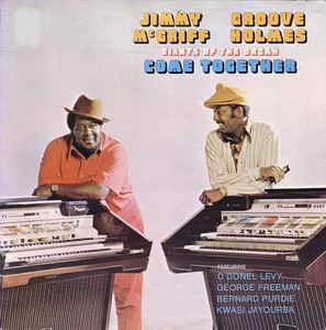 Jimmy McGriff and Groove Holmes – Giants of the Organ Come Together – New CD