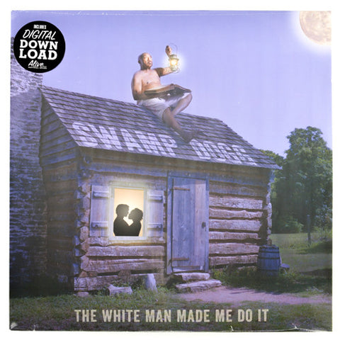 Swamp Dogg - The White Man Made Me Do It - New LP