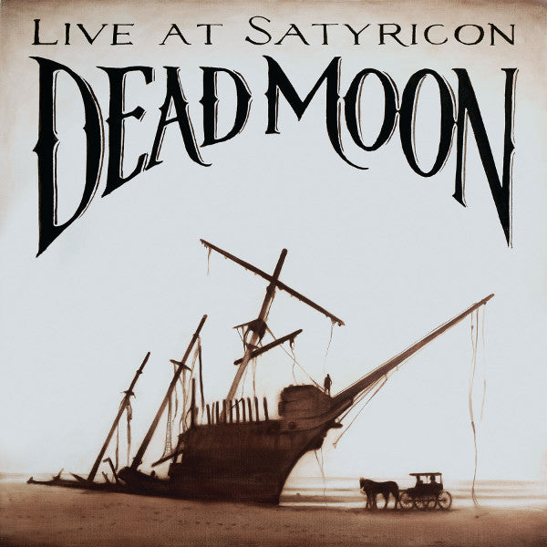 Dead Moon - Live At Satyricon – New CD