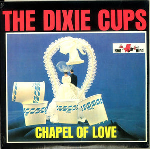 Dixie Cups, The – Chapel of Love – New LP