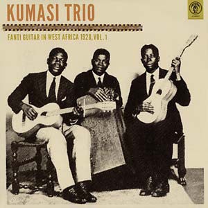 Kumasi Trio – Fanti Guitar in West Africa 1928, Vol. 1 – New LP
