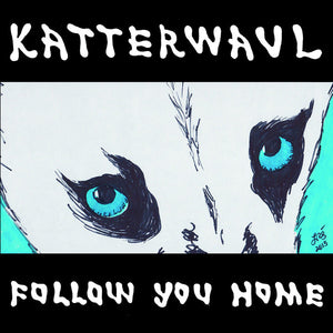"Katterwaul ‎– Follow You Home - 7"" - Used"