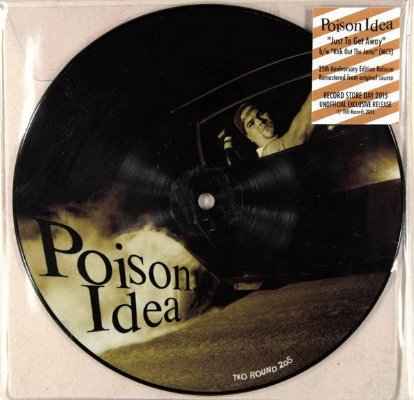 Poison Idea - Just To Get Away - 7""