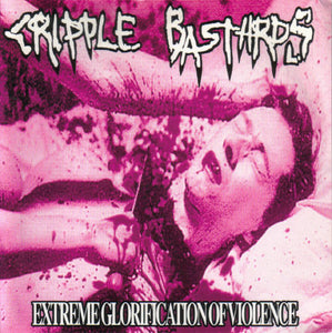 "Cripple Bastards / World ‎– Extreme Glorification Of Violence / New World - 7"" - Used"