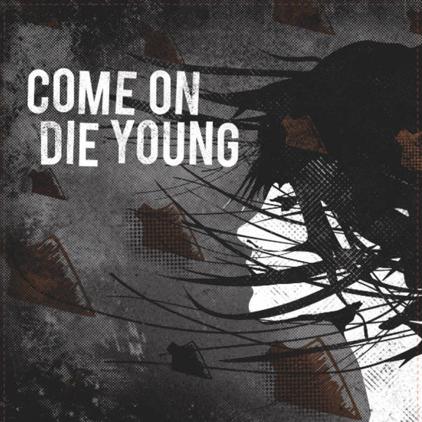 "Come On Die Young ‎– Self-Titled - 7"" - Used"